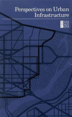 Perspectives on Urban Infrastructure 9780309034395
