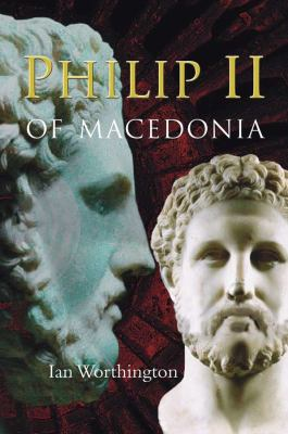 Philip II of Macedonia 9780300164763