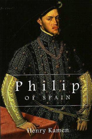 Philip of Spain 9780300078008