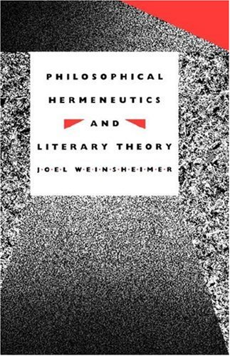 Philosophical Hermeneutics and Literary Theory 9780300047851