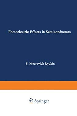 Photoelectric Effects in Semiconductors 9780306106842