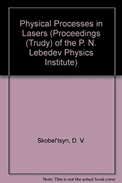 Physical Processes in Lasers 9780306108846