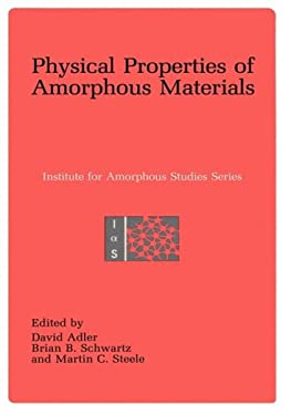 Physical Properties of Amorphous Materials 9780306419072