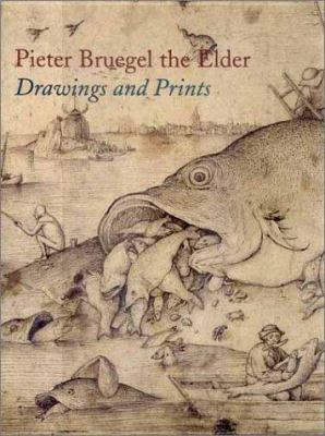 Pieter Bruegel the Elder: Drawings and Prints 9780300090147