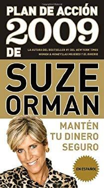 Plan de Accion 2009 de Suze Orman: Manten Tu Dinero Seguro 9780307473882