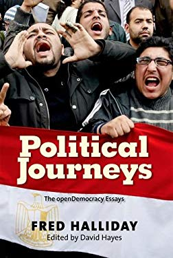 Political Journeys: The openDemocracy Essays 9780300180268