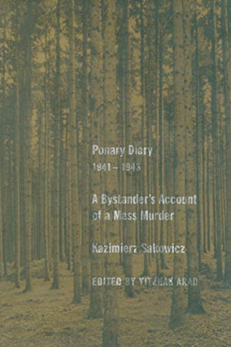Ponary Diary, 1941-1943: A Bystander's Account of a Mass Murder 9780300108538