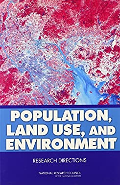 Population, Land Use, and Environment: Research Directions 9780309096553
