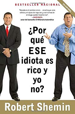 Por Que ESE Idiota Es Rico y Yo No?