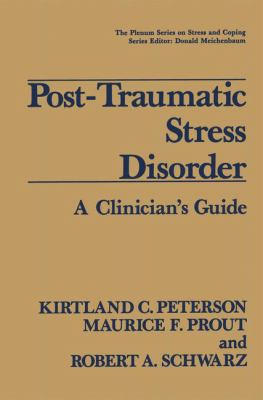 Post-Traumatic Stress Disorder: A Clinician's Guide 9780306435423