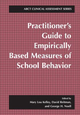 Practitioner's Guide to Empirically Based Measures of School Behavior 9780306472671