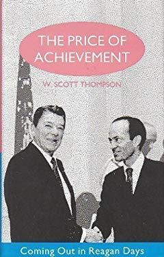 Price of Achievement: Coming Out in Reagan Days 9780304333011
