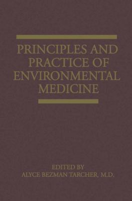 Principles and Practice of Environmental Medicine 9780306428937