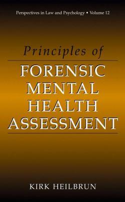 Principles of Forensic Mental Health Assessment 9780306465383