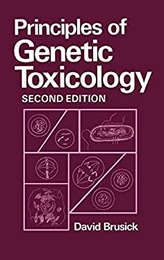 Principles of Genetic Toxicology 9780306425325