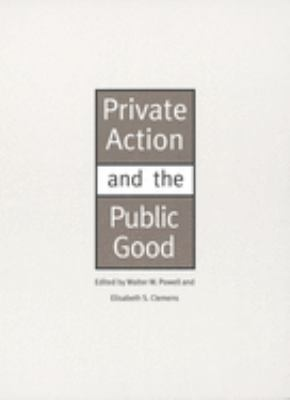 Private Action and the Public Good 9780300064490