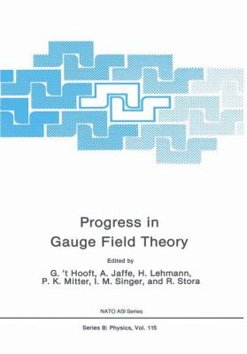 Progress in Gauge Field Theory 9780306418297