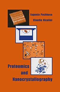 Proteomics and Nanocrystallography 9780306479021