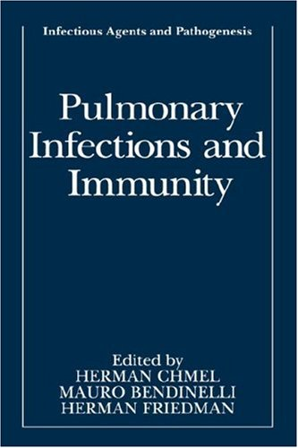 Pulmonary Infections and Immunity 9780306446092