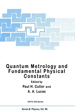 Quantum Metrology and Fundamental Physical Constants 9780306413728
