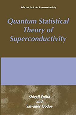 Quantum Statistical Theory of Superconductivity 9780306453632