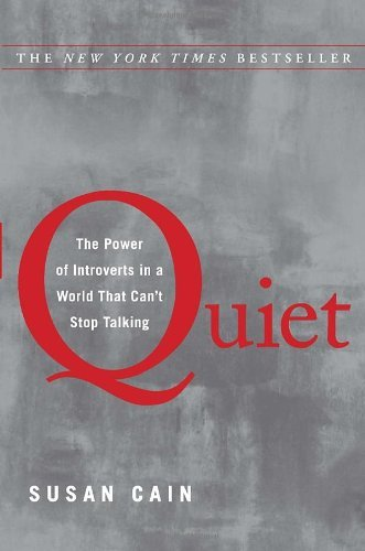 Quiet: The Power of Introverts in a World That Can't Stop Talking 9780307352149