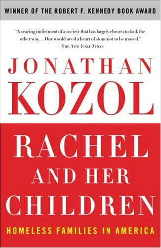 Rachel and Her Children: Homeless Families in America 9780307345899