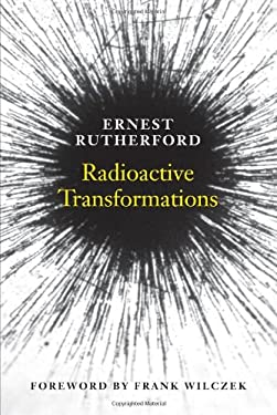 Radioactive Transformations 9780300181302