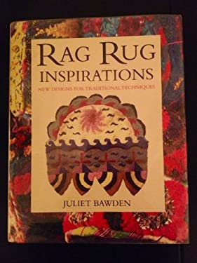 Rag Rug Inspirations: New Designs for Traditional Techniques 9780304347681