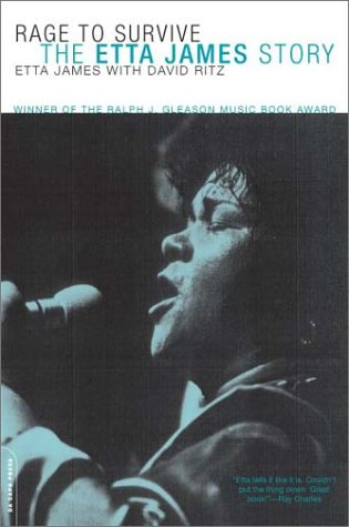 Rage to Survive: The Etta James Story 9780306812620