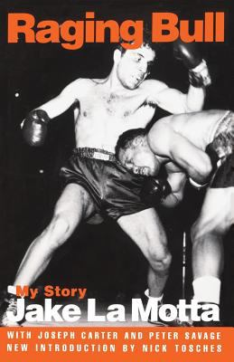 Raging Bull: My Story