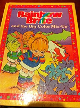 Rainbow Brite and the Big Color Mix-Up