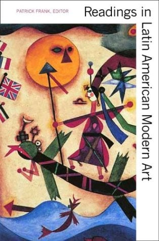 Readings in Latin American Modern Art 9780300102550