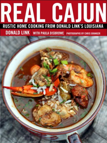 Real Cajun: Rustic Home Cooking from Donald Link's Louisiana 9780307395818