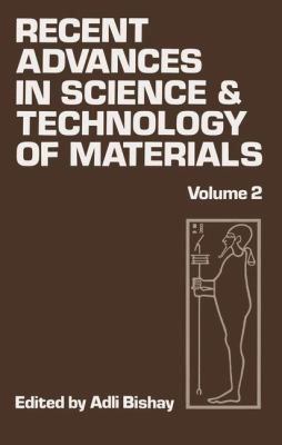Recent Advances in Science and Technology of Materials 9780306376924