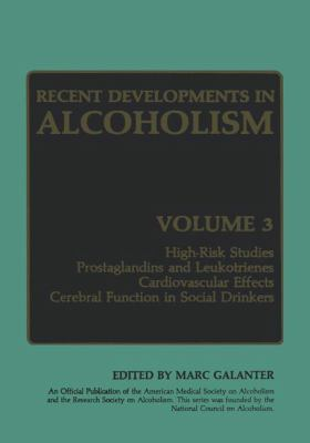 Recent Developments in Alcoholism 9780306418525