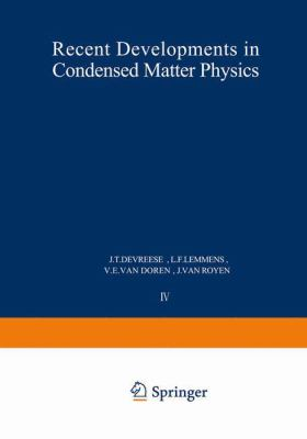 Recent Developments in Condensed Matter Physics 9780306406461