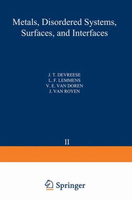 Recent Developments in Condensed Matter Physics Vol. 2: Metals Disordered Systems Surfaces and Interfaces 9780306406478