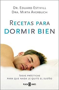 Recetas Para Dormir Bien 9780307376404