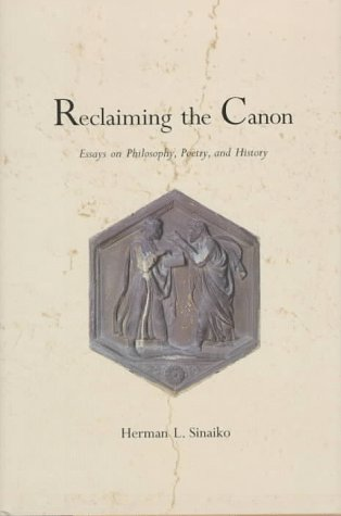 Reclaiming the Canon: Essays on Philosophy, Poetry, and History 9780300065299
