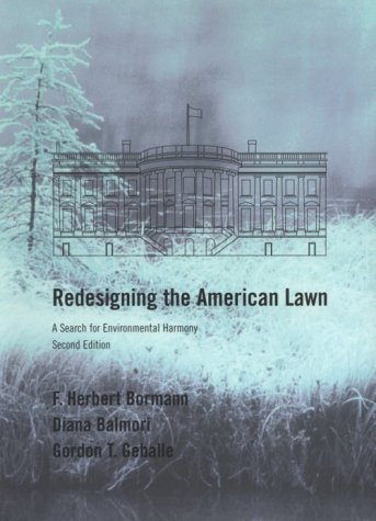 Redesigning the American Lawn: A Search for Environmental Harmony, Second Edition 9780300086942