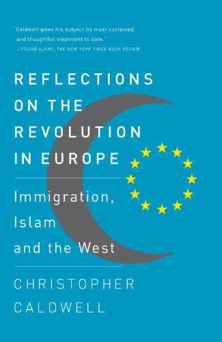 Reflections on the Revolution in Europe: Immigration, Islam and the West 9780307276759