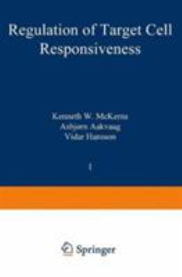 Regulation of Target Cell Responsiveness 9780306415005