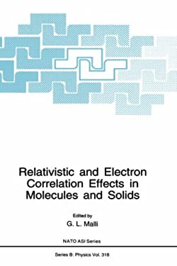 Relativistic and Electron Correlation Effects in Molecules and Solids 9780306446252