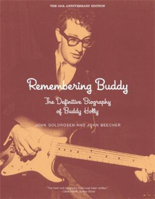 Remembering Buddy: The Definitive Biography of Buddy Holly 9780306807152