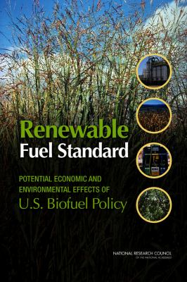 Renewable Fuel Standard: Potential Economic and Environmental Effects of U.S. Biofuel Policy 9780309187510