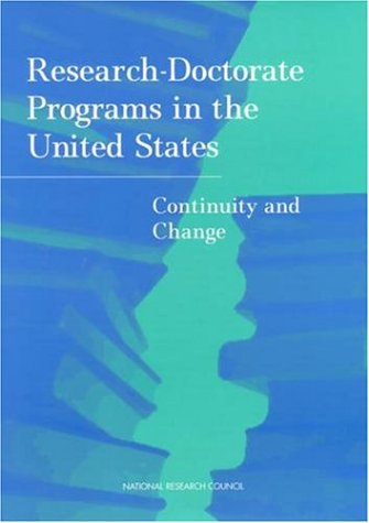 Research Doctorate Programs in the United States: Continuity and Change 9780309050944