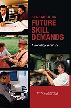 Research on Future Skill Demands: A Workshop Summary 9780309114790
