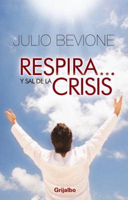 Respira Y... Sal de la Crisis!