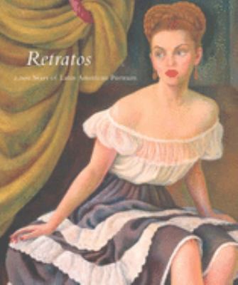 Retratos: 2,000 Years of Latin American Portraits 9780300106275